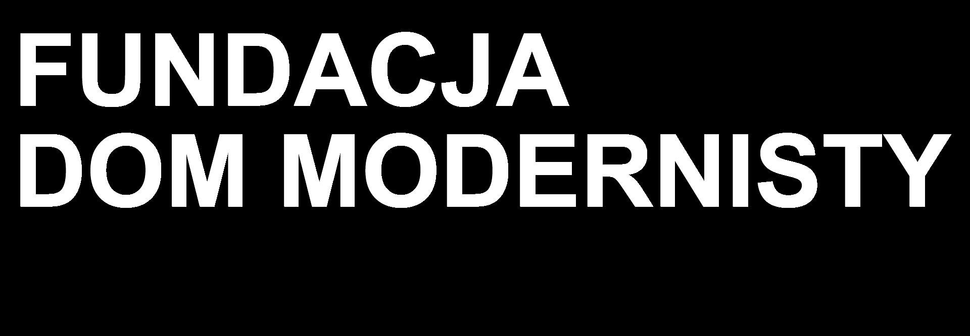 FUNDACJA DOM MODERNISTY